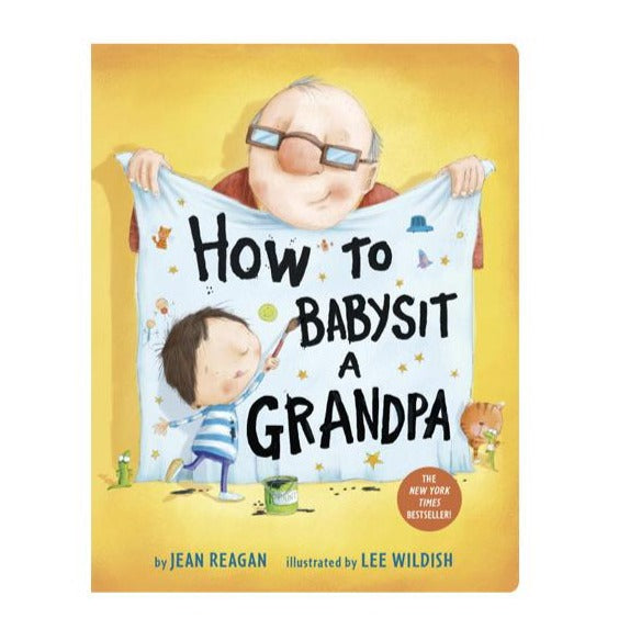How to Babysit a Grandpa by Jean Reagan - Board Book