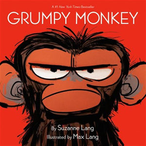 The Grumpy Monkey by Suzanne Lang