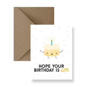 hope your birthday is lit! im paper birthday card brandon mantioba