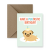 have a pugtastic birthday! im paper birthday card brandon manitoba