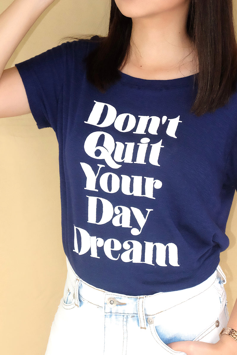 Don't Quit Your Daydream Tee by Manic Vintage
