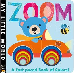 ZOOM - A Fast-paced Book of Colors!