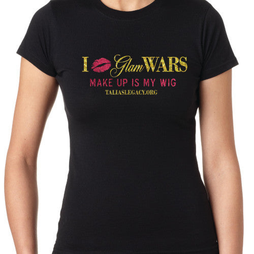 I Love GLAM WARS T-Shirt
