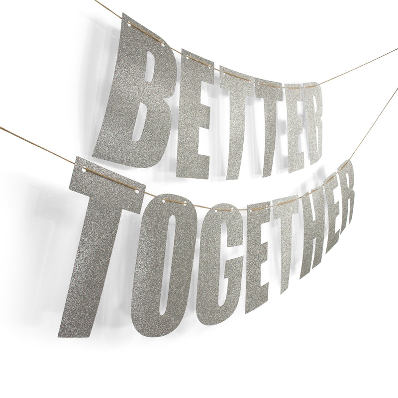 "Silver ""BETTER TOGETHER"" Glitter Banner, Banners & Backdrops, Jamboree"