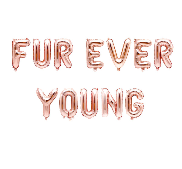 "Rose Gold ""Furever Young"" Balloon Banner - 16"" Letter Balloons - Rose Gold - Animal Adoption, Dog Birthday, Paw Patrol Theme, Anniversary, , Jamboree"