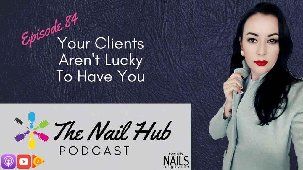 Your Clients Aren't Lucky To Have You