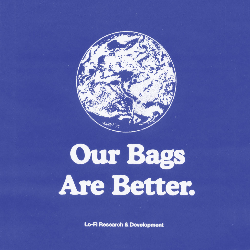 Our Bags Are Better.