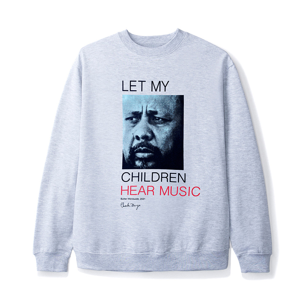 Let My Children Hear Music Crewneck, Heather Grey