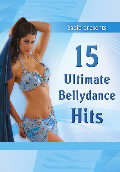 Sadie Presents: 15 Ultimate Bellydance Hits CD