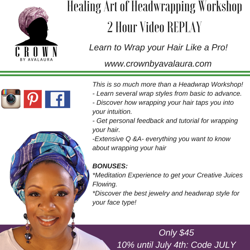Healing Art of Headwrapping Virtual Workshop {REPLAY}