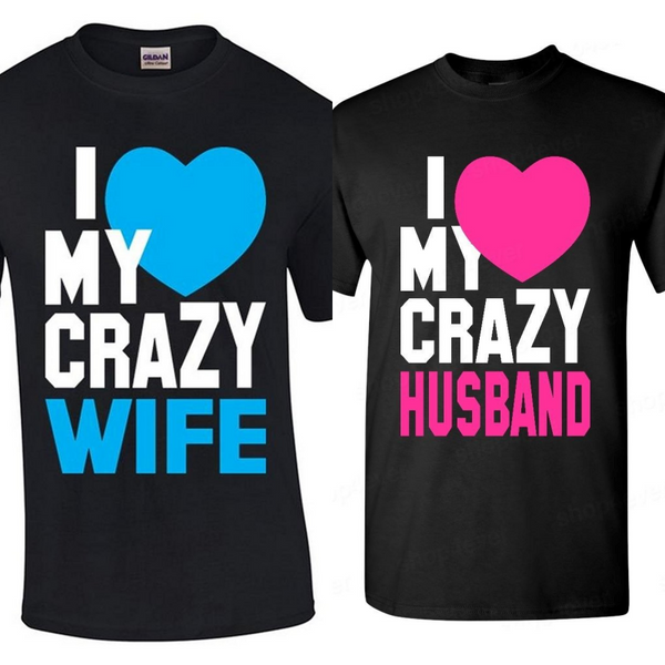 I Love My Crazy Husband/Wife