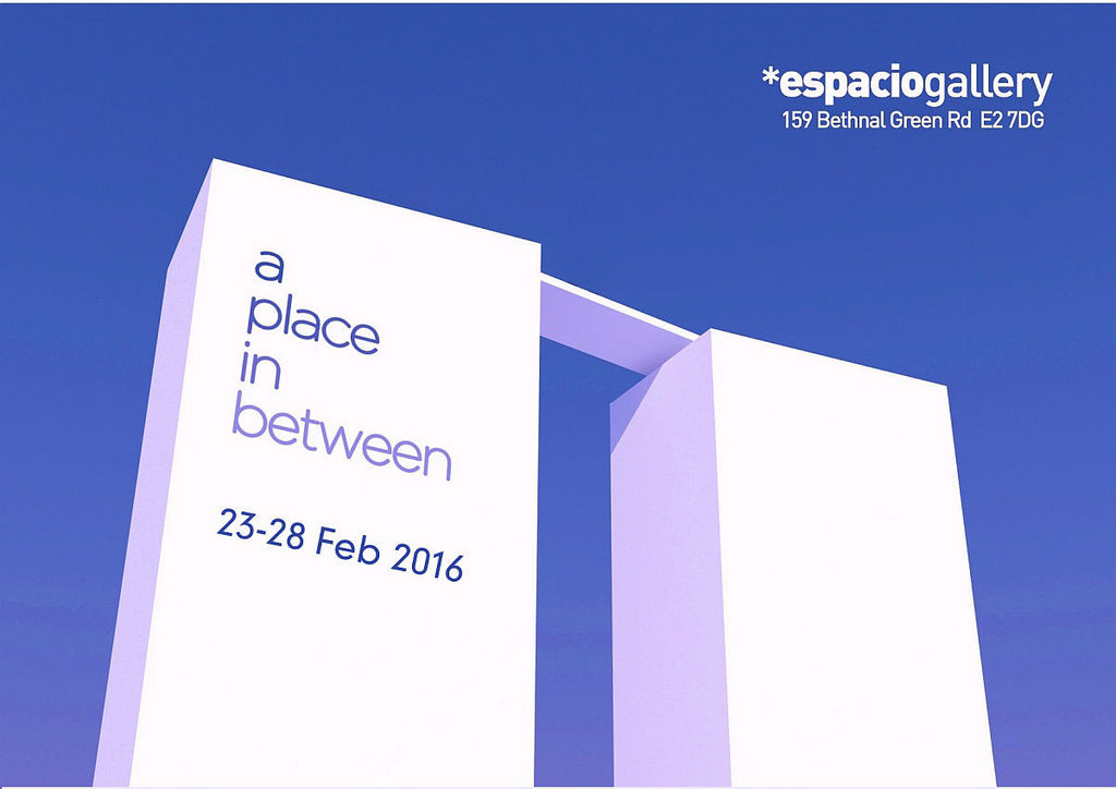 [ Feb 23 - Feb 28, 2016 ]  A Place In Between Exhibition