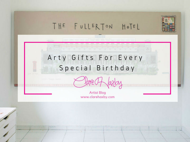 Arty Gifts For Every Special Birthday