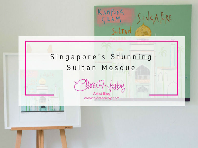 Singapore's Stunning Sultan Mosque by Clare Haxby