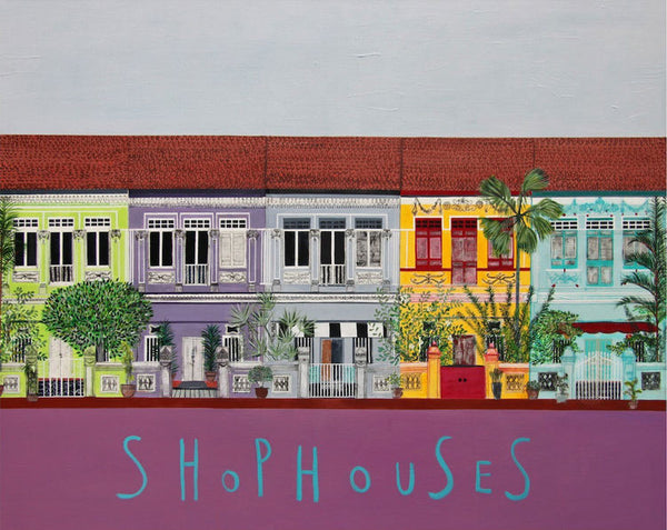 Singapore Shophouse Art by Clare Haxby