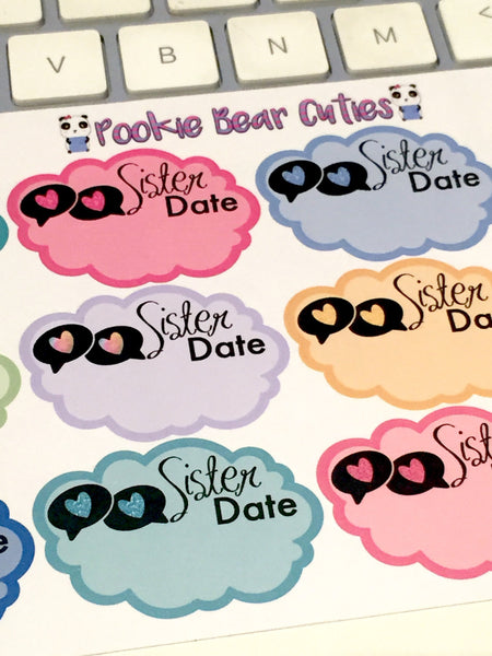 Sister Date Stickers
