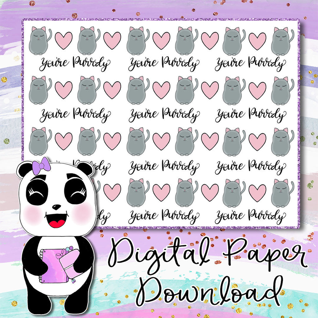You're Purrdy Digital Paper