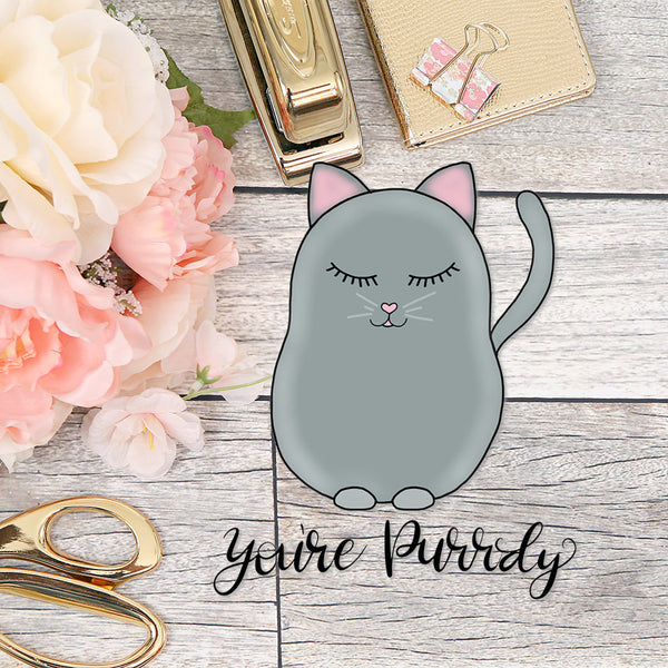 Die Cut You're Purrdy