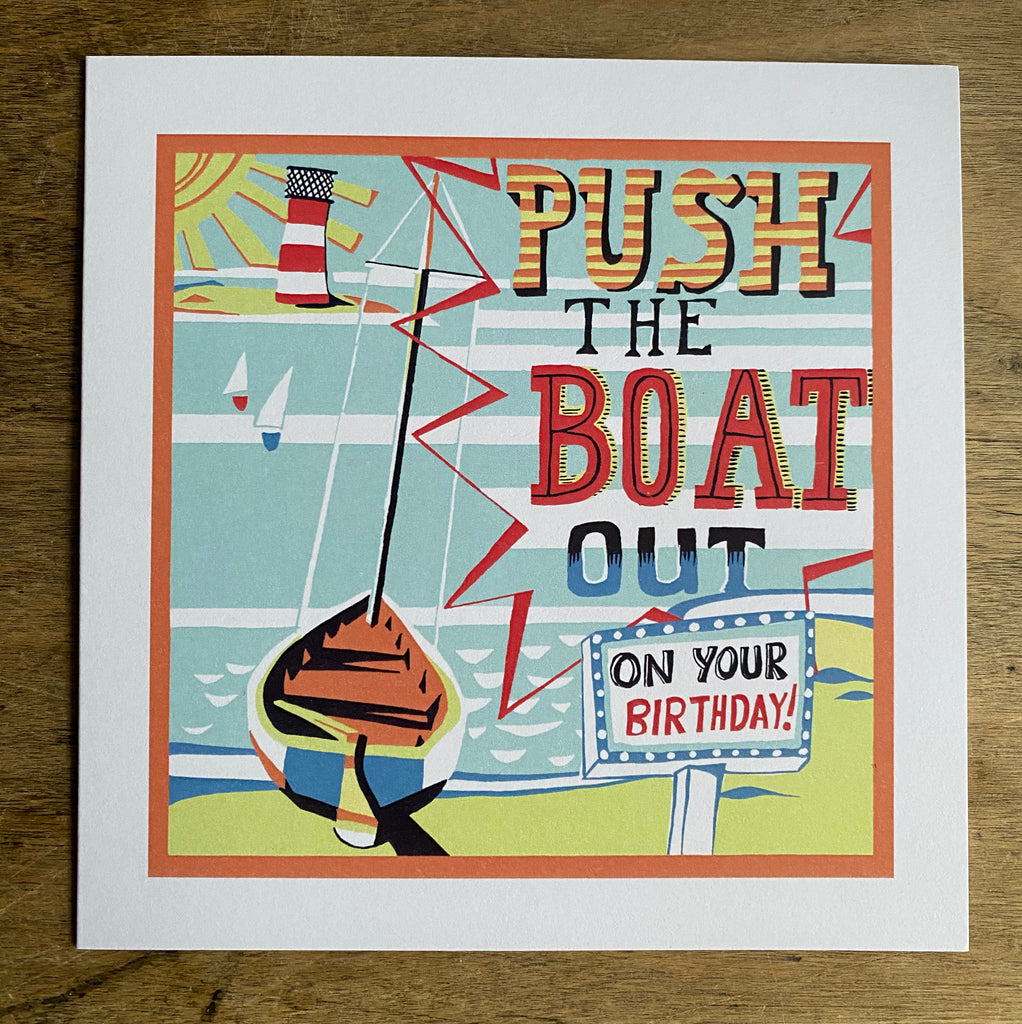 Push the Boat Out - Birthday Card
