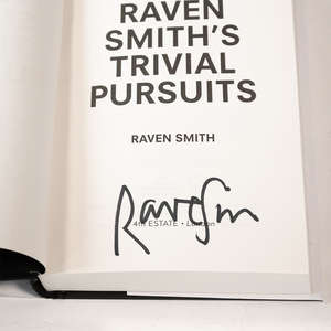 Raven Smith's Trivial Pursuits SIGNED COPY