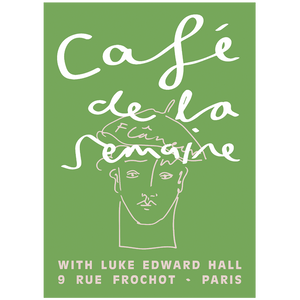 Semaine x Luke Edward Hall Green Flâneur Poster
