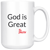 God is Great white large coffee cup. Let everyone around you know what you think of your God.