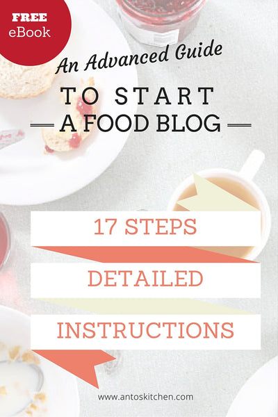 An advanced guide to Start a food blog