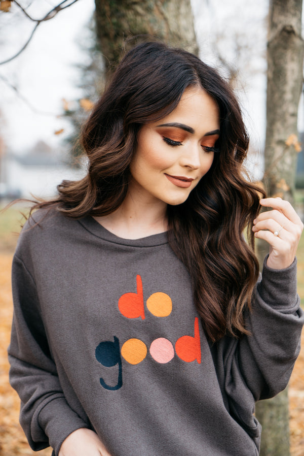 Do Good Graphic Sweatshirt - Barefoot Dreamer