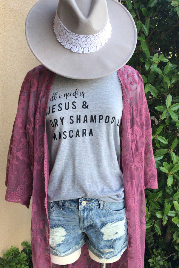 All I Need is Jesus, Dry Shampoo, and Mascara Graphic Tee - Barefoot Dreamer