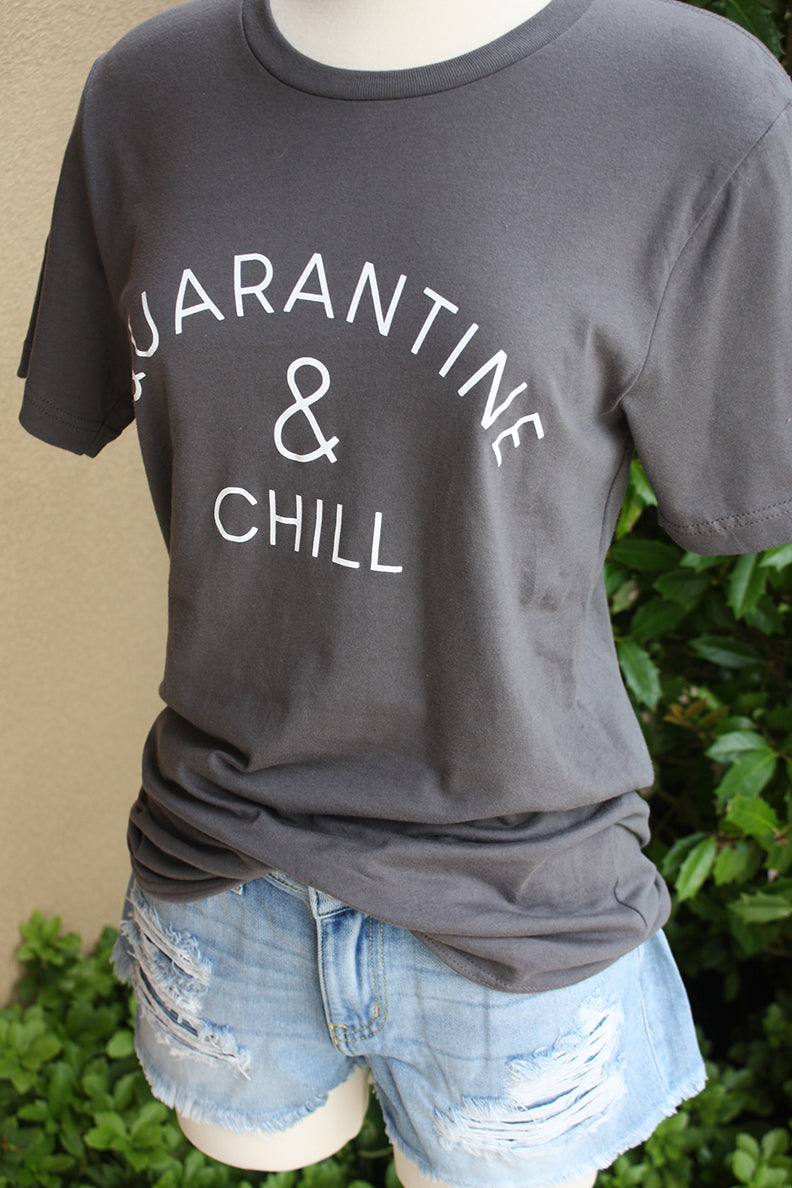 Quarantine and Chill Graphic Tee - Grey - Barefoot Dreamer