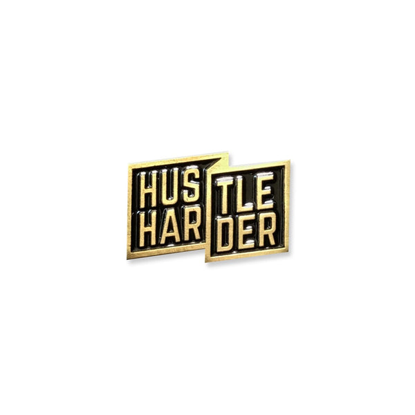 Gold Hustle Harder Pin