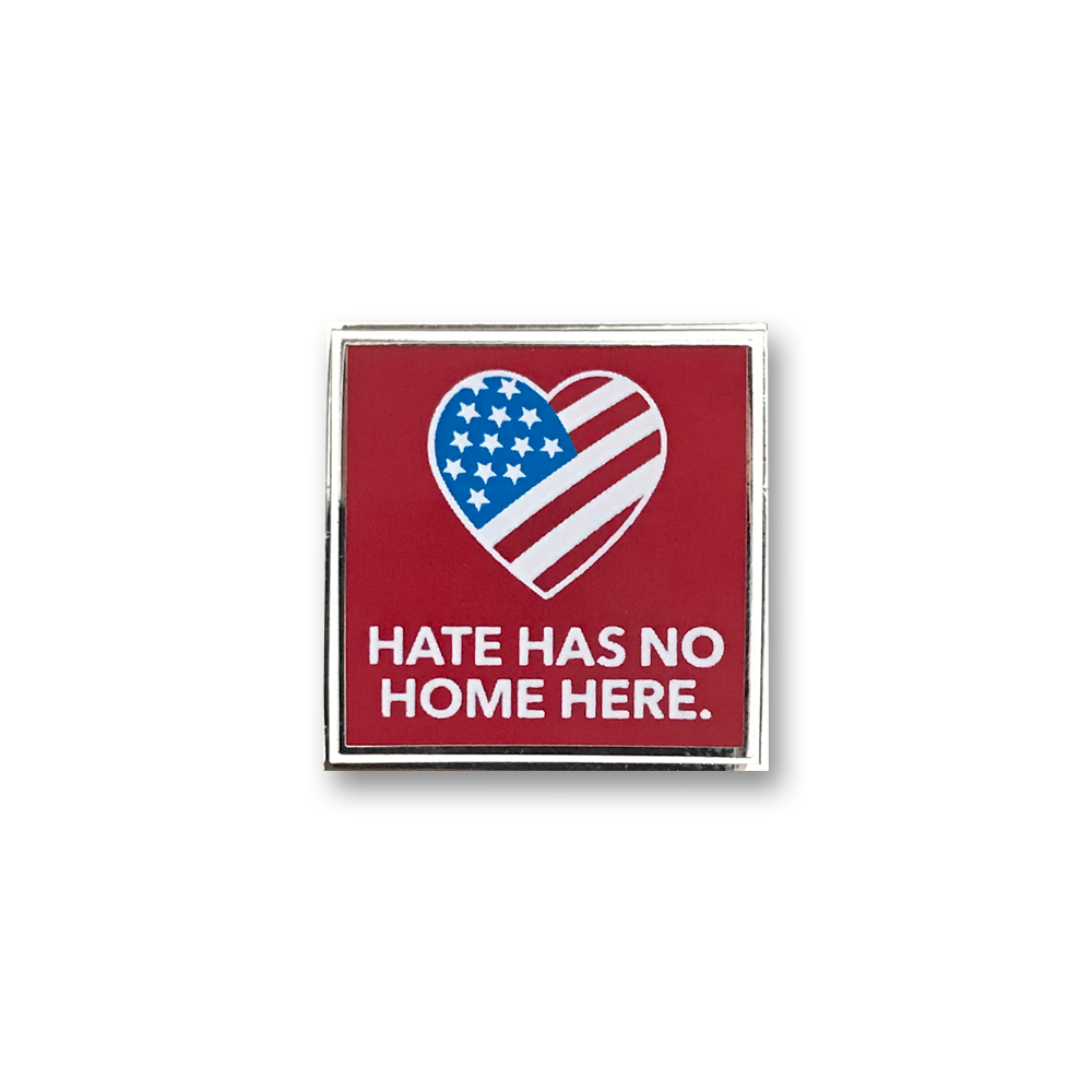 Red Hate Has No Home Here Pin