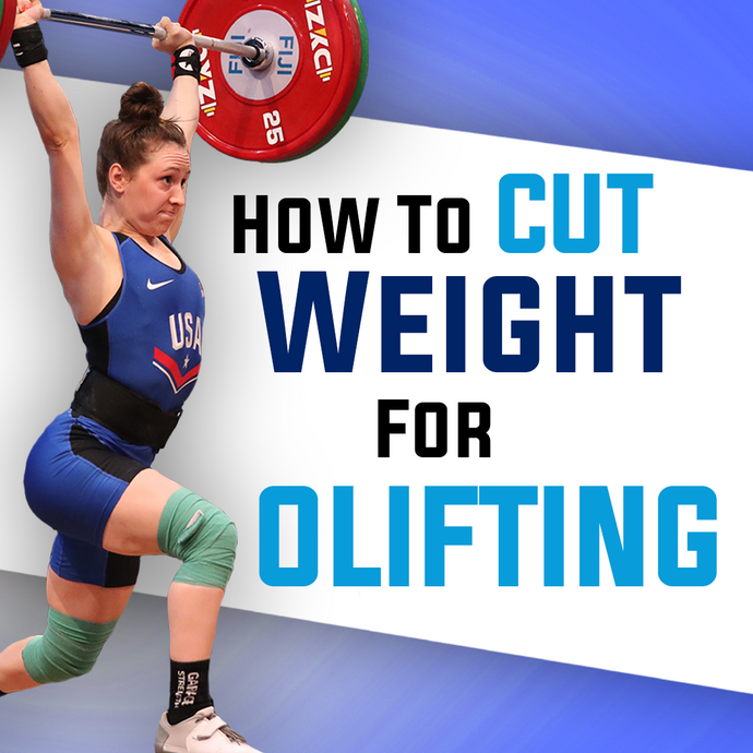 How To Cut Weight For Women | Diet & Nutrition Tips For Olympic Weightlifting