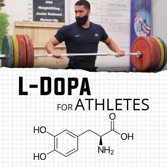 An Athlete's Guide To L-Dopa