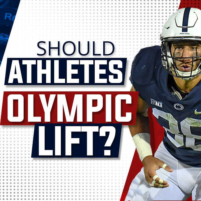 Should Athletes Olympic Lift for Sports Performance?