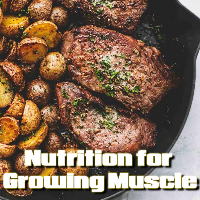Best Nutrition for Growing Muscle