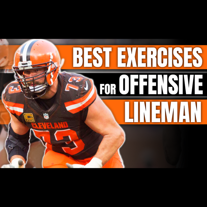 4 Best Lifts for an Offensive Lineman