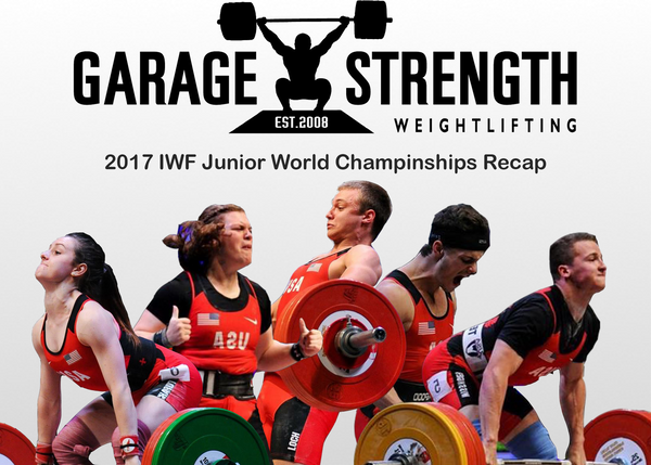 IWF Junior World Championships Recap
