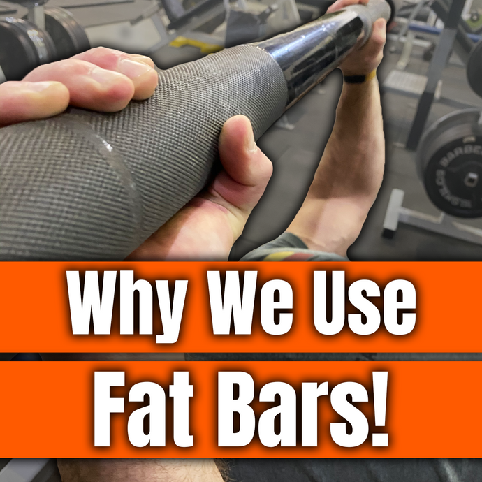 Why We Use Fat Bars