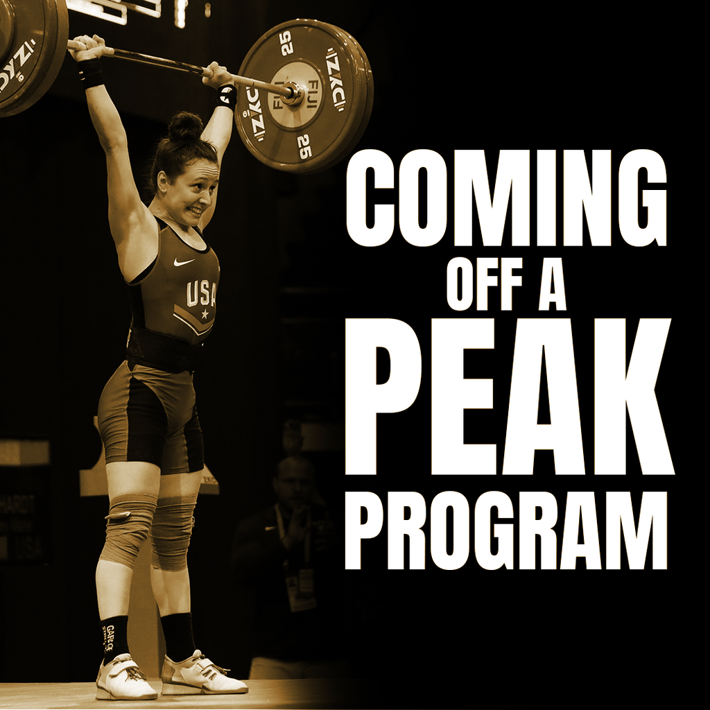 Coming Off A Peak - Olympic Weightlifting