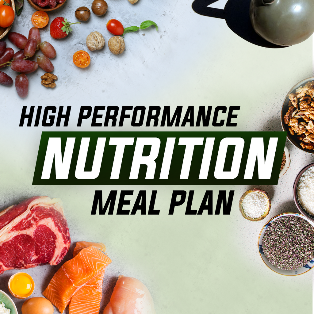 High Performance Nutrition Meal Plan