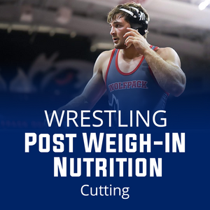 Post Weigh In Nutrition For Weight Cut Wrestling