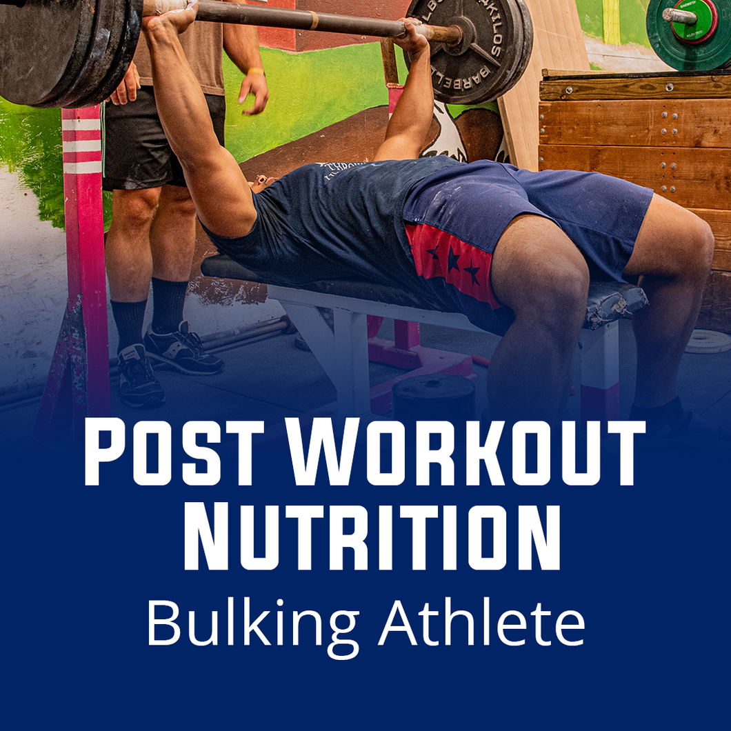 Post Workout Nutrition for Bulking