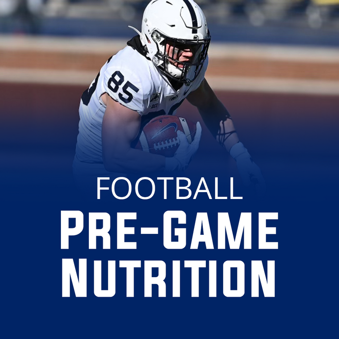 Pre Game Nutrition for Football