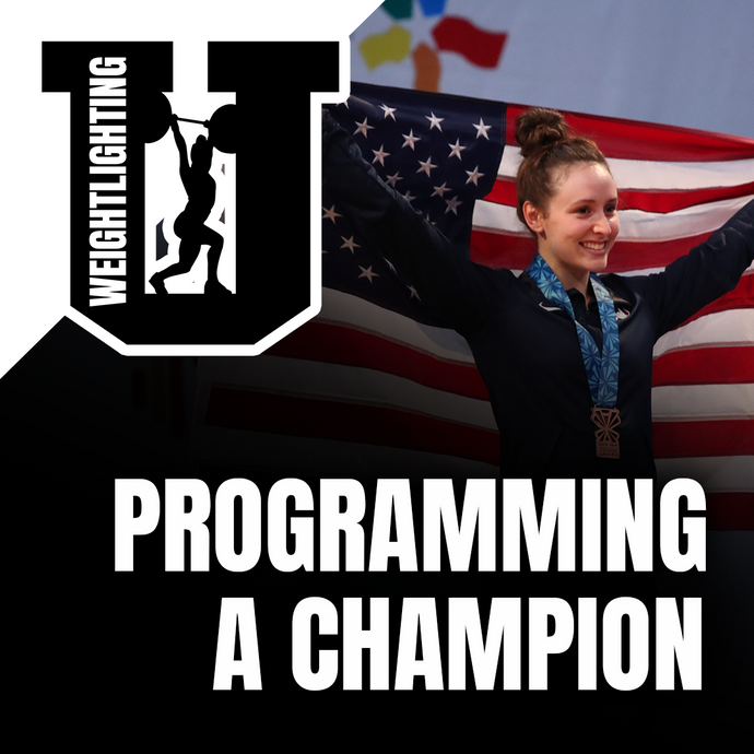 Weightlifting U: Programming A Champion
