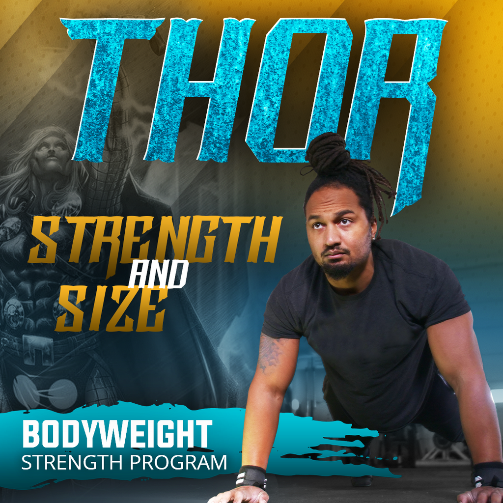 Thor Strength and Size Bodyweight Program