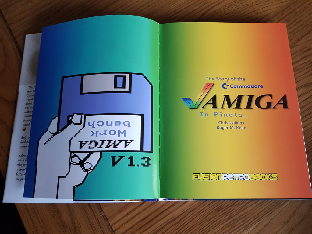 The story of the Commodore Amiga in Pixels_ - Fusion Retro Books