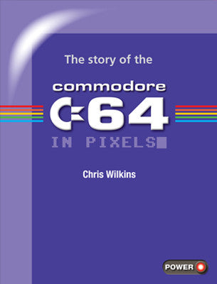 The story of the Commodore 64 in pixels_ - Fusion Retro Books