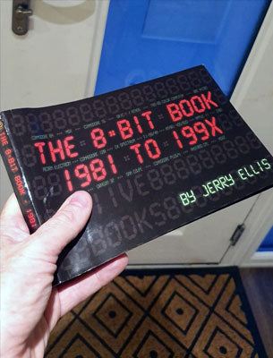 The 8-BIT Book 1981 to 199X - Fusion Retro Books