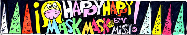 Happy Happy Mask Mask
